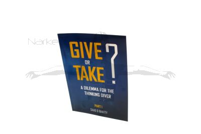 Give or Take? A dilemma for the thinking diver: Part 1, By Saad Bhatty